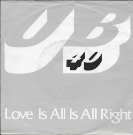 UB 40 - Love is all is all right