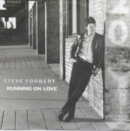 Steve Forbert - Running on love