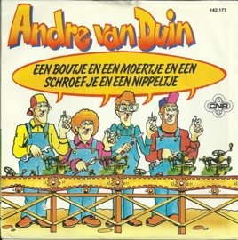 Andre van Duin - Een boutje en een moertje en een schroefje en een nippeltje