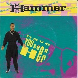 MC Hammer - Have you seen her