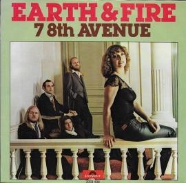 Earth & Fire - 7 8th avenue