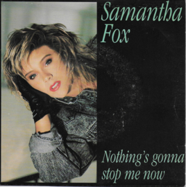 Samantha Fox - Nothing's gonna stop me now (French edition)