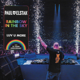 Paul Elstak - Rainbow in the sky / Luv u more (Limited edition)