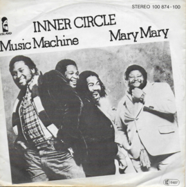 Inner Circle - Music machine / Mary Mary (Duitse uitgave)