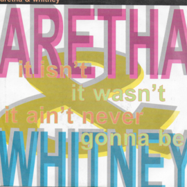 Aretha Franklin & Whitney Houston - It isn't, it wasn't, it ain't never gonna be