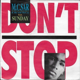 M.C. Sar & The Real McCoy ft. Sunday - Don't stop