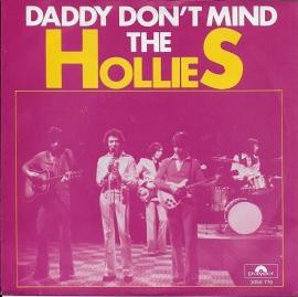 Hollies - Daddy don't mind