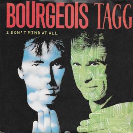 Bourgeois Tagg - I don't mind at all