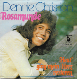 Dennie Christian - Rosamunde