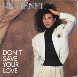 Richenel - Don't save your love