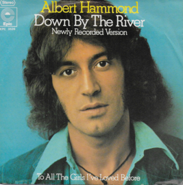 Albert Hammond - Down by the river (newly recorded version)