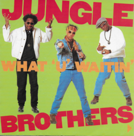 Jungle Brothers - What u waitin' 4? (Alternative cover)