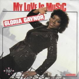 Gloria Gaynor - My love is music