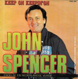 John Spencer - Keep on keepin' on