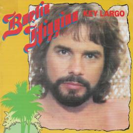 Bertie Higgins - Key Largo