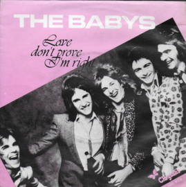 Babys - Love don't prove i'm right