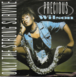 Precious Wilson - Only the strong survive