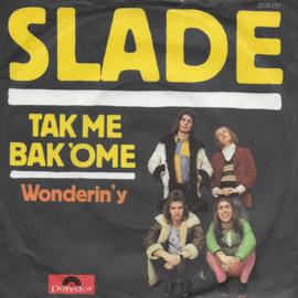 Slade - Tak me bak 'ome (German edition)