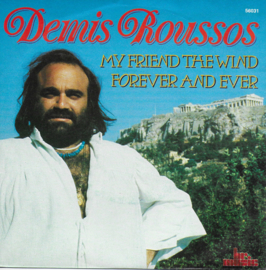 Demis Roussos - My friend the wind / Forever and ever