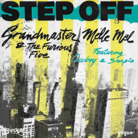 Grandmaster Melle Mel & The Furious Five feat. Cowboy & Scorpio - Step off (Franse uitgave)