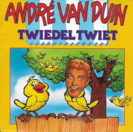 Andre van Duin - Twiedel twiet