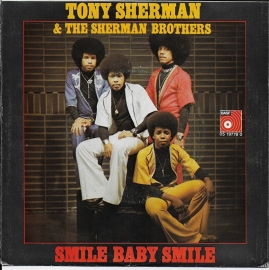 Tony Sherman & The Sherman Brothers - Smile baby smile