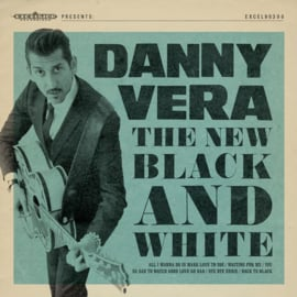 "Danny Vera - The new black and white (10"" vinyl)"