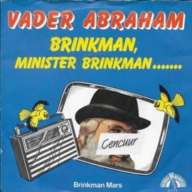 Vader Abraham - Brinkman, Minister Brinkman