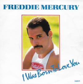Freddie Mercury - I was born to love you (European edition)