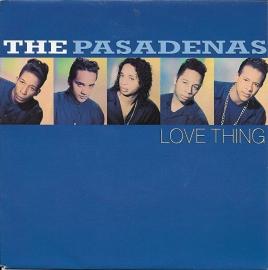 Pasadenas - Love thing