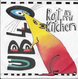 UB 40 - Rat in mi kitchen