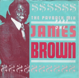 James Brown - The payback mix (part one)