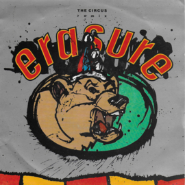 Erasure  - The circus (remix)