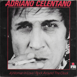 Adriano Celentano - A woman in love / Rock around the clock