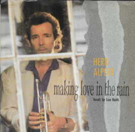 Herb Alpert feat. Lisa Keith - Making love in the rain (Amerikaanse uitgave)