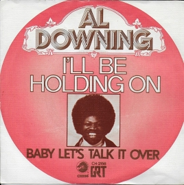 Al Downing - I'll be holding on