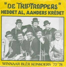 Triptrappers - Heddet al, aanders kredet