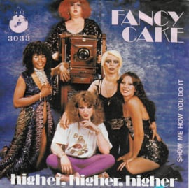Fancy Cake - Higher, higher, higher