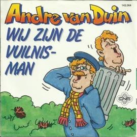 Andre van Duin - Wij zijn de vuilnisman