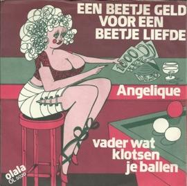 Angelique - Een beetje geld voor een beetje liefde