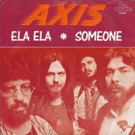Axis - Ela ela / Someone