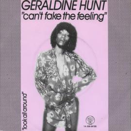 Geraldine Hunt - Can't fake the feeling