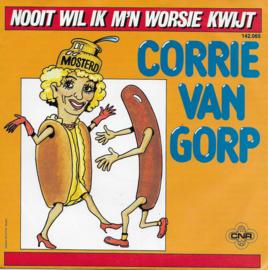 Corrie van Gorp - Nooit wil ik m'n worsie kwijt