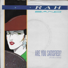 Rah Band - Are you satisfied?