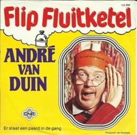 Andre van Duin - Flip Fluitketel
