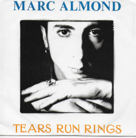 Marc Almond - Tears run rings (Amerikaanse uitgave)