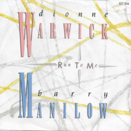 Dionne Warwick & Barry Manilow - Run to me
