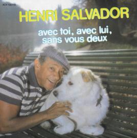Henri Salvador - Avec toi, avec lui, sans vous deux