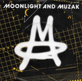 M - Moonlight and muzak
