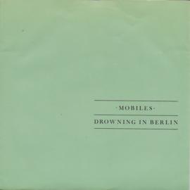 Mobiles - Drowning in Berlin